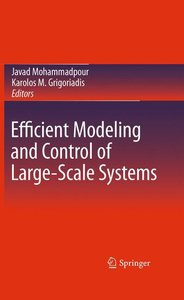 Efficient Modeling and Control of Large-Scale Systems