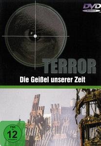 TERROR-Die Geiáel unserer Zeit