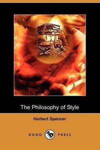 The Philosophy of Style (Dodo Press)