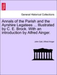 Annals of the Parish and the Ayrshire Legatees ... Illustrated b