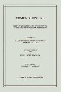Ideen Zu Einer Reinen Phanomenologie Und Phanomenologischen Phil