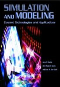 Simulation and Modeling: Current Technologies and Applications