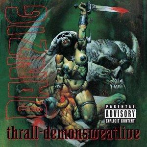 Thrall-Demonsweatlive
