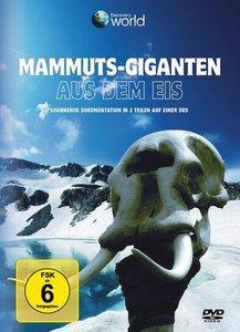 Mammuts - Giganten aus dem Eis