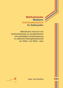 Multifunktionales Modulares Solarfassadensystem (MMS) für Südfas