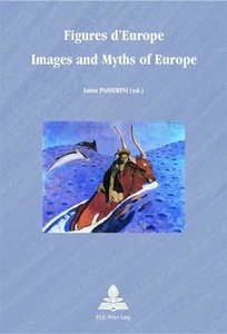 Figures d'Europe. Images and Myths of Europe