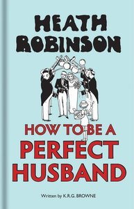 How to be a Perfect Husband