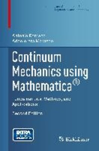 Continuum Mechanics using Mathematica®