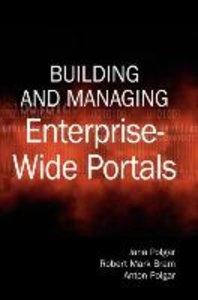 Building and Managing Enterprise-Wide Portals