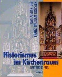 Historismus im Kirchenraum