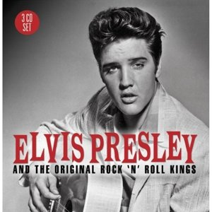 Elvis Presley & The Original Rock & Roll