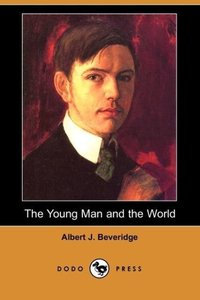 The Young Man and the World (Dodo Press)