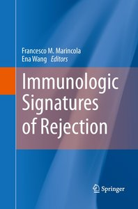 Immunologic Signatures of Rejection