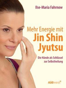 Mehr Energie mit Jin Shin Jyutsu