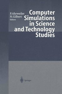 Computer Simulations in Science and Technology Studies