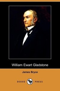 William Ewart Gladstone (Dodo Press)