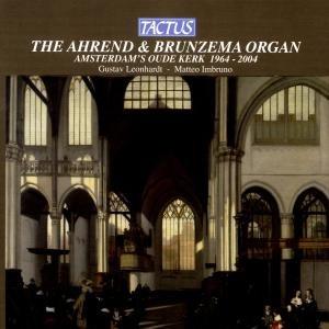 Die Ahrend & Brunzema-Orgel Oude Kerk Amsterdam