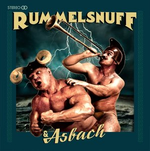Rummelsnuff & Asbach (Limited LP+CD)