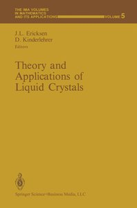 Theory and Applications of Liquid Crystals