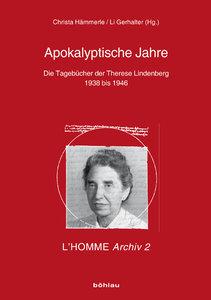 Die Tagebücher der Therese Lindenberg (1938 bis 1946)
