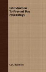 Introduction To Present Day Psychology