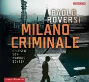 Paolo Roversi: Milano Criminale