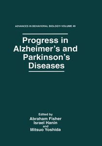 Progress in Alzheimer S and Parkinson S Diseases