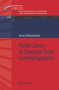 Finite Zeros in Discrete Time Control Systems