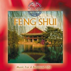 Feng Shui-Music For A Balanced Life