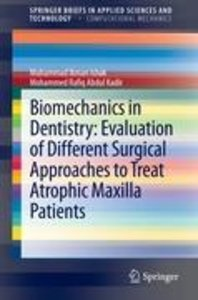 Biomechanics in Dentistry: Evaluation of Different Surgical Appr
