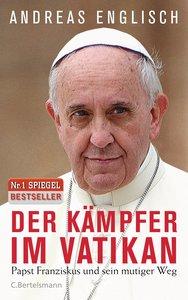 Franziskus - Kämpfer im Vatikan