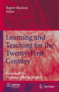 Learning and Teaching for the Twenty-First Century