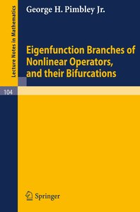 Eigenfunction Branches of Nonlinear Operators, and their Bifurca