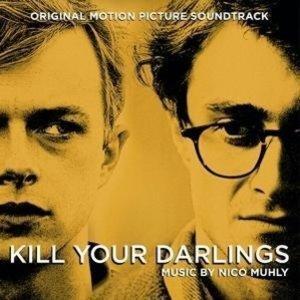 Kill Your Darlings. Original Soundtrack