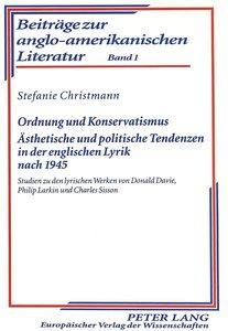 Ordnung und Konservatismus. Ästhetische und politische Tendenzen