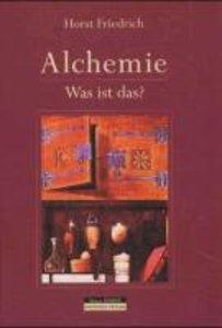 Alchemie - was ist das?