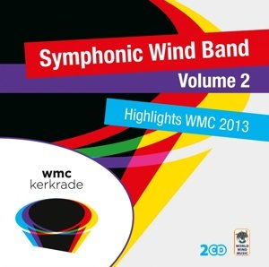 Highlights WMC 2013-Symphonic Wind Band Volume