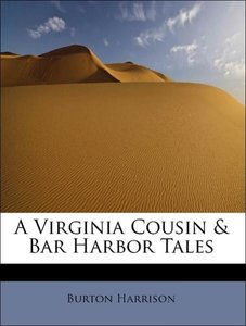 A Virginia Cousin & Bar Harbor Tales