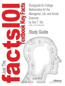 Studyguide for College Mathematics for the Managerial, Life, and