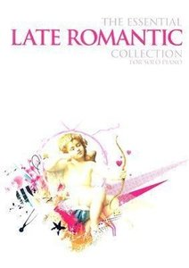 The Essential Late Romantic Sollection Solo Piano Book