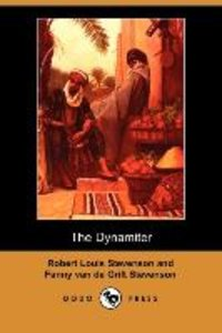 The Dynamiter (Dodo Press)