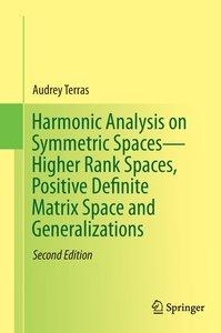 Harmonic Analysis on Symmetric Spaces - Higher Rank Spaces, Posi