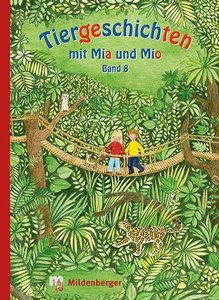 Tiergeschichten mit Mia und Mio 8