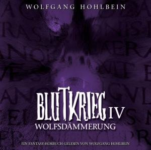 Blutkrieg IV: Wolfsdämmerung