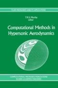 Computational Methods in Hypersonic Aerodynamics