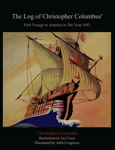 The Log of Christopher Columbus' First Voyage to America in The