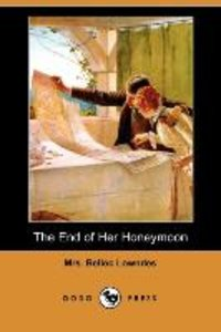 The End of Her Honeymoon (Dodo Press)
