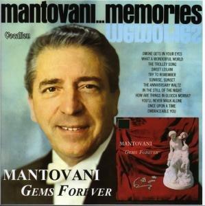 Gems Forever/Mantovani Memories