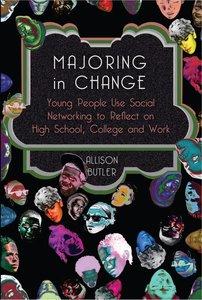 Majoring in Change