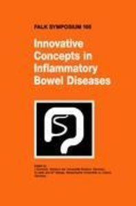 Innovative Concepts in Inflammatory Bowel Disease